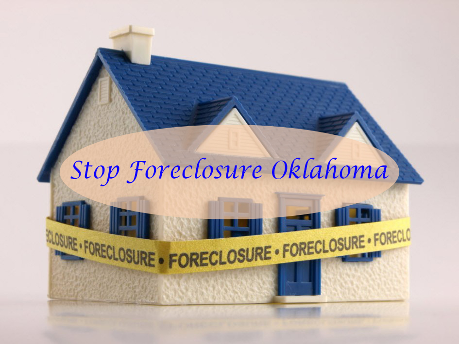 stop foreclosure Oklahoma